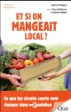 ET SI ON MANGEAIT LOCAL